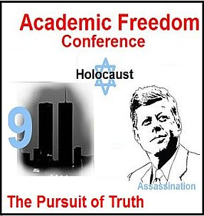 academic freedom conference champaign urbana university illinois barrett fetzer kollerstrum tracy holocaust jfk assassination 9-11 truth